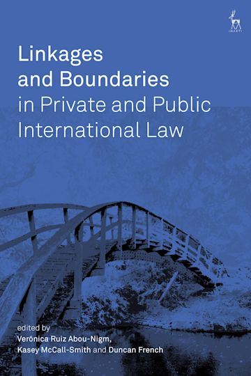 Linkages and Boundaries in Private and Public International Law cover