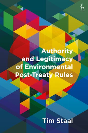 Authority and Legitimacy of Environmental Post-Treaty Rules cover