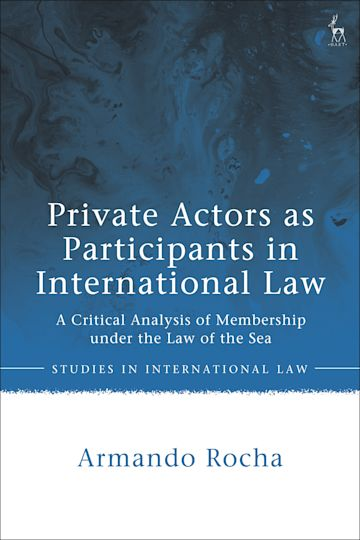 Private Actors as Participants in International Law cover