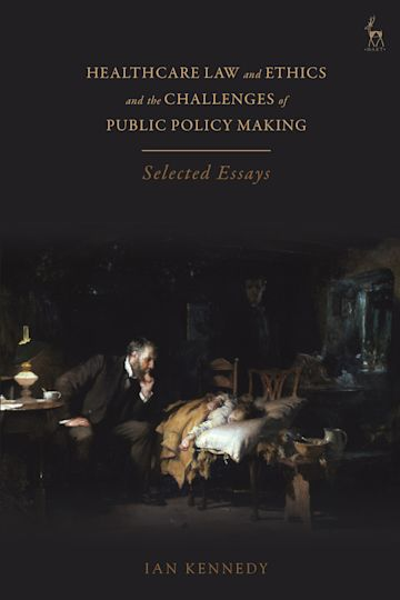 Healthcare Law and Ethics and the Challenges of Public Policy Making cover