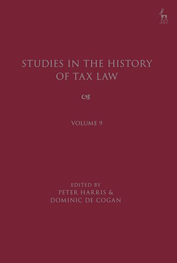 Studies in the History of Tax Law, Volume 9 cover