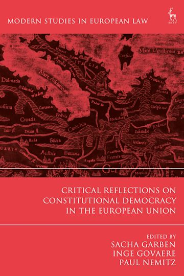 Critical Reflections on Constitutional Democracy in the European Union cover
