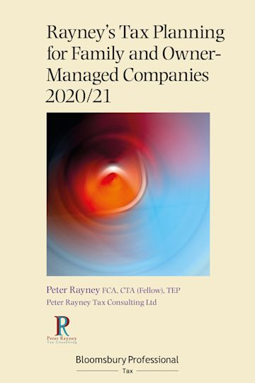 Rayney's Tax Planning for Family and Owner-Managed Companies 2020/21 cover