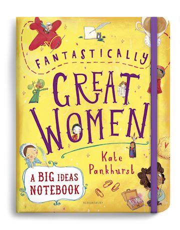 Fantastically Great Women A Big Ideas Notebook cover