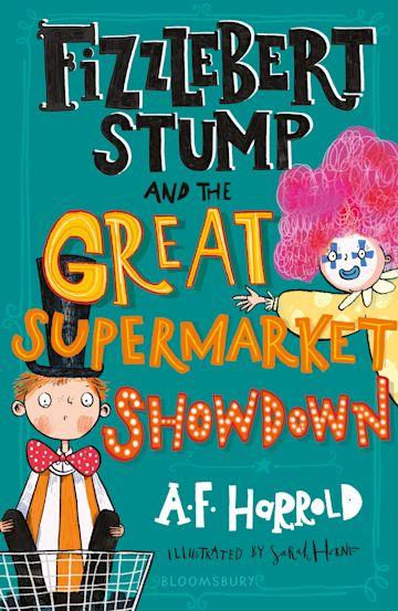 Fizzlebert Stump and the Great Supermarket Showdown cover