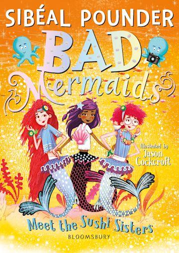 Bad Mermaids Meet the Sushi Sisters cover
