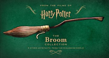 Harry Potter – The Broom Collection and Other Artefacts from the Wizarding World cover