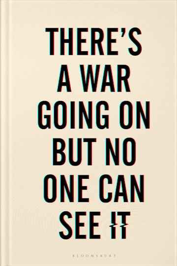 There's a War Going On But No One Can See It cover