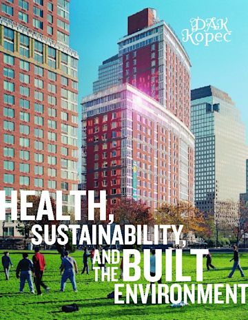 Health, Sustainability and the Built Environment cover