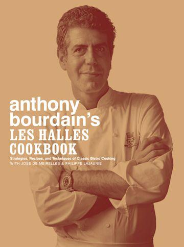Anthony Bourdain's Les Halles Cookbook cover