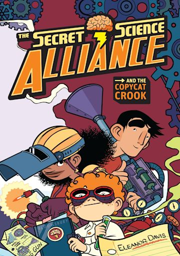 The Secret Science Alliance and the Copycat Crook cover