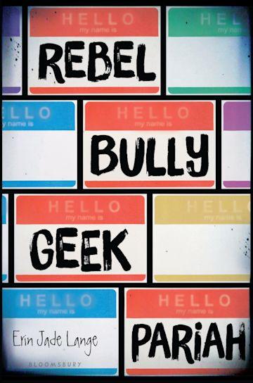 Rebel, Bully, Geek, Pariah cover