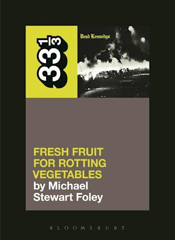 Dead Kennedys' Fresh Fruit for Rotting Vegetables cover