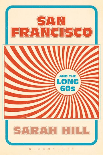 San Francisco and the Long 60s cover