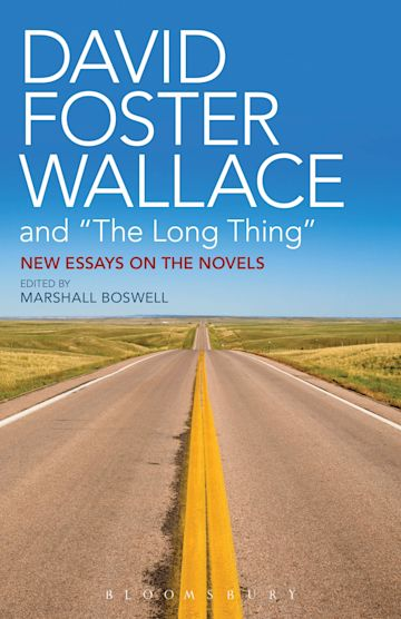 """David Foster Wallace and """"The Long Thing"""" cover"""