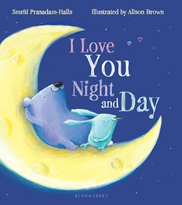 I Love You Night and Day (padded board book) cover