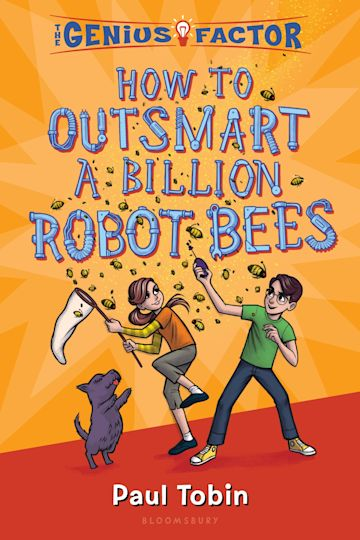 How to Outsmart a Billion Robot Bees cover
