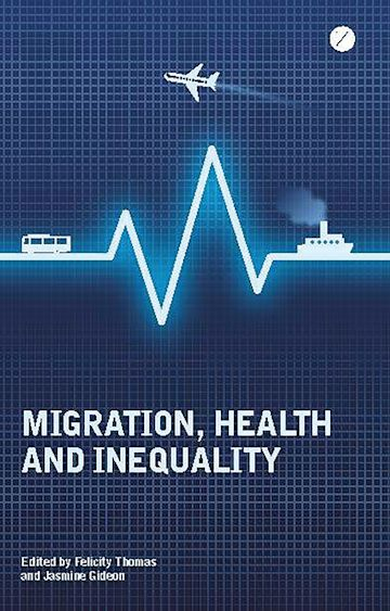 Migration, Health and Inequality cover