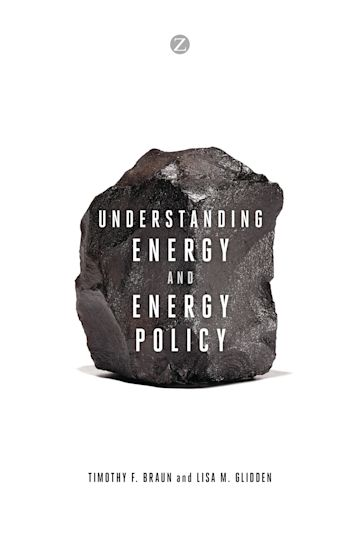 Understanding Energy and Energy Policy cover