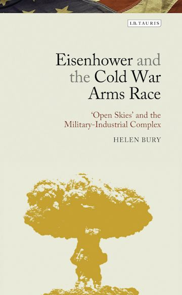 Eisenhower and the Cold War Arms Race cover