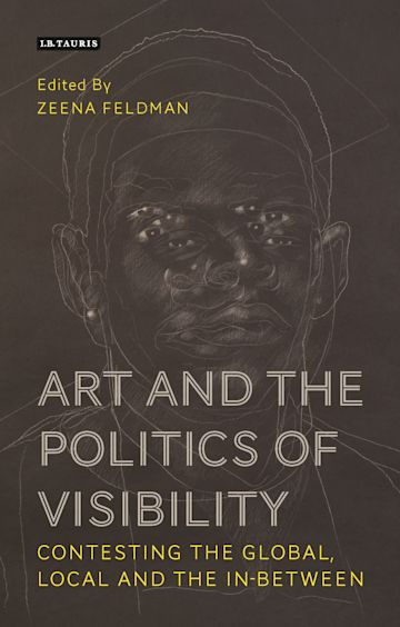 Art and the Politics of Visibility cover