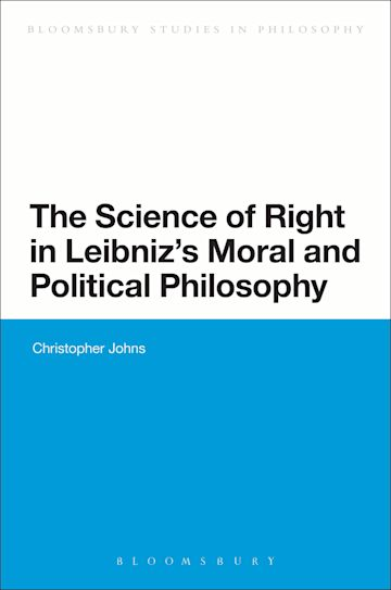The Science of Right in Leibniz's Moral and Political Philosophy cover