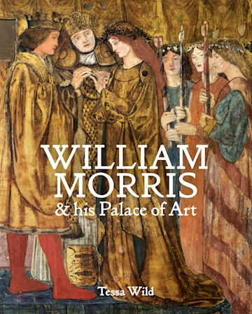 William Morris and his Palace of Art cover