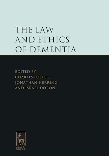 The Law and Ethics of Dementia cover