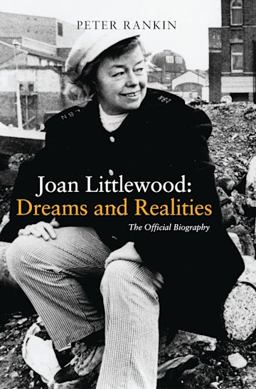 Joan Littlewood: Dreams and Realities cover