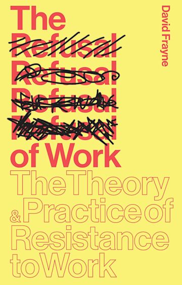 The Refusal of Work cover