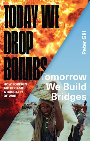 Today We Drop Bombs, Tomorrow We Build Bridges cover
