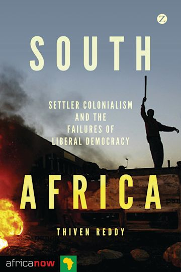 South Africa, Settler Colonialism and the Failures of Liberal Democracy cover