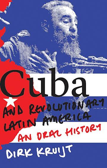 Cuba and Revolutionary Latin America cover