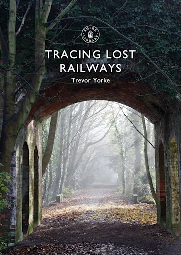 Tracing Lost Railways cover