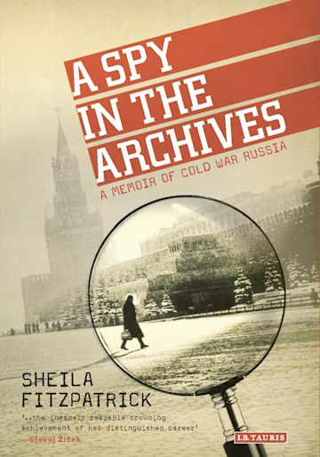 A Spy in the Archives cover