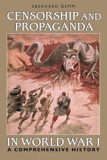 Censorship and Propaganda in World War I cover