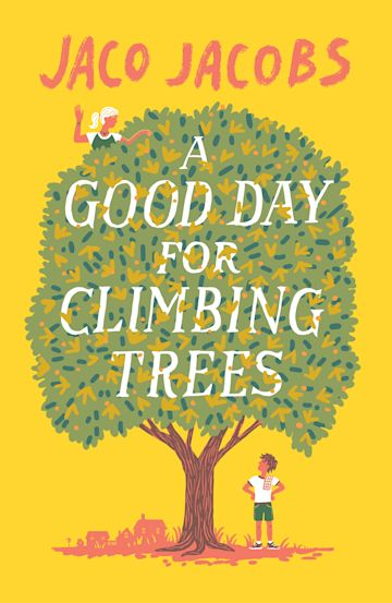 A Good Day for Climbing Trees cover