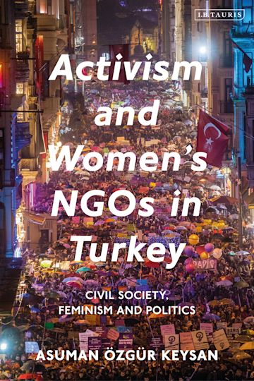Activism and Women's NGOs in Turkey cover