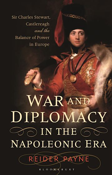 War and Diplomacy in the Napoleonic Era cover