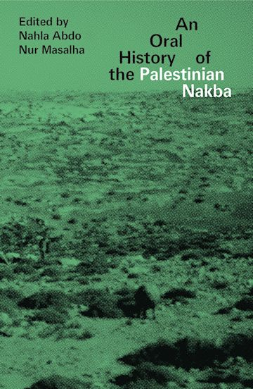 An Oral History of the Palestinian Nakba cover