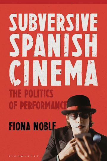 Subversive Spanish Cinema cover