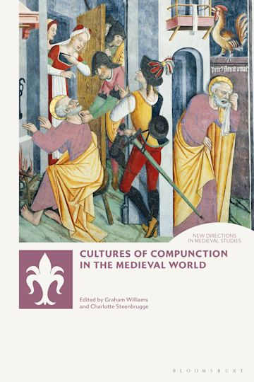 Cultures of Compunction in the Medieval World cover