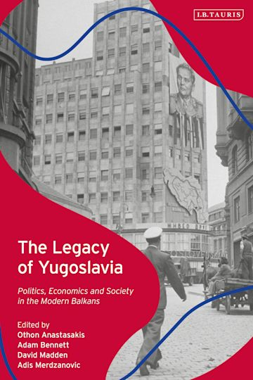 The Legacy of Yugoslavia cover