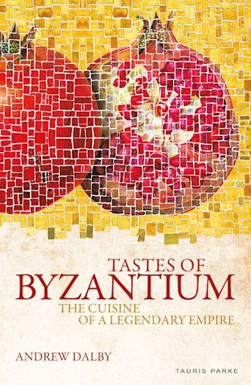 Tastes of Byzantium cover