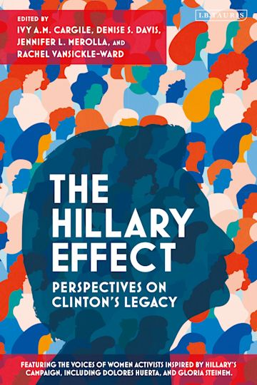 The Hillary Effect: Perspectives on Clinton's Legacy cover
