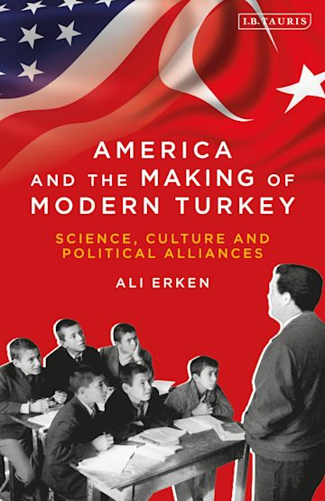 America and the Making of Modern Turkey cover