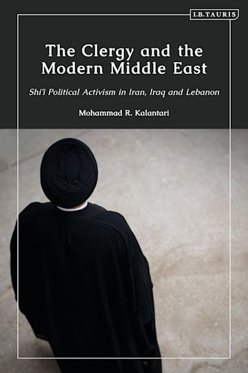 The Clergy and the Modern Middle East cover