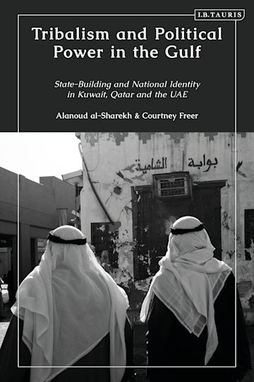 Tribalism and Political Power in the Gulf cover