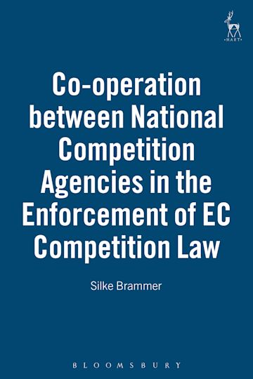Co-operation between National Competition Agencies in the Enforcement of EC Competition Law cover