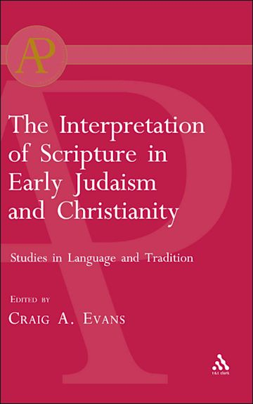 The Interpretation of Scripture in Early Judaism and Christianity cover